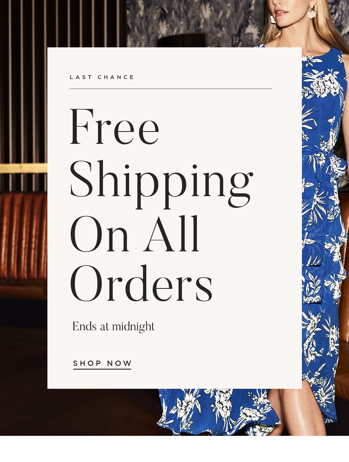 Free shipping on all orders ends at midnight